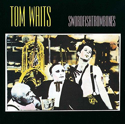 Tom Waits - Swordfish Trombones - Zortam Music