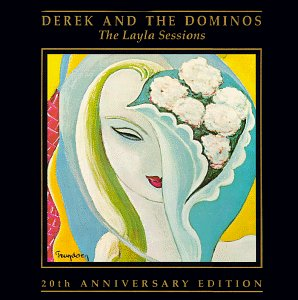 Derek and the Dominos - The Layla Sessions - Zortam Music