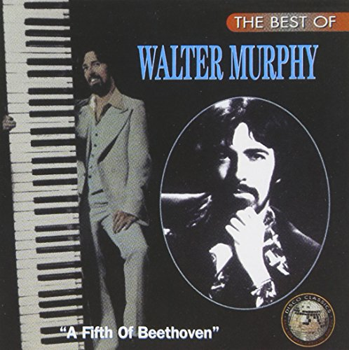 The Best Of Walter Murphy: A Fifth Of Beethoven by Walter Murphy album cover