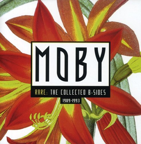 Moby - Rare: Collected B-Sides - Zortam Music