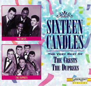 Crests - The Very Best of the Crests: Sixteen Candles - Zortam Music
