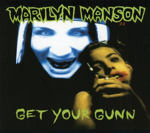 Marilyn Manson - Get Your Gunn - Zortam Music
