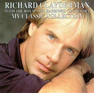 Richard Clayderman - My Classic Collection - Zortam Music