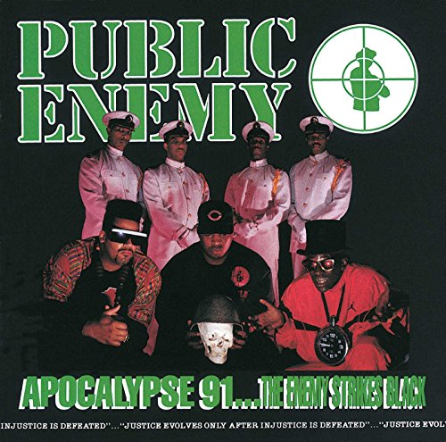 Public Enemy - Apocalypse 91 ... The Enemy Strikes Black - Zortam Music