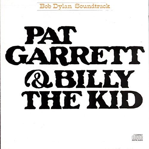 Bob Dylan - Pat Garrett & Billy the Kid [Soundtrack] - Zortam Music