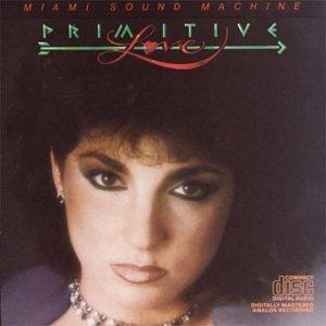 Miami Sound Machine - Primitive Love [CASSETTE] - Zortam Music