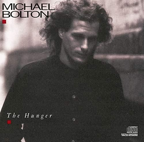 Michael Bolton - The Hunger - Zortam Music