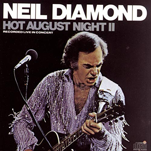 Neil Diamond - Hot August Night (Disc 1) - Zortam Music