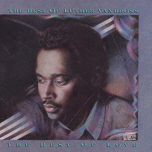 Luther Vandross - The Best of Luther Vandross (1 of 2) - Zortam Music