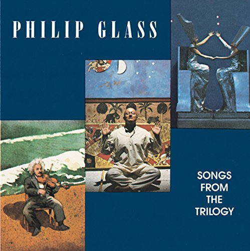 Philip Glass - Songs from the Trilogy - Zortam Music