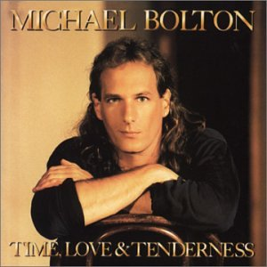 Michael Bolton - Time Love & Tenderness - Zortam Music