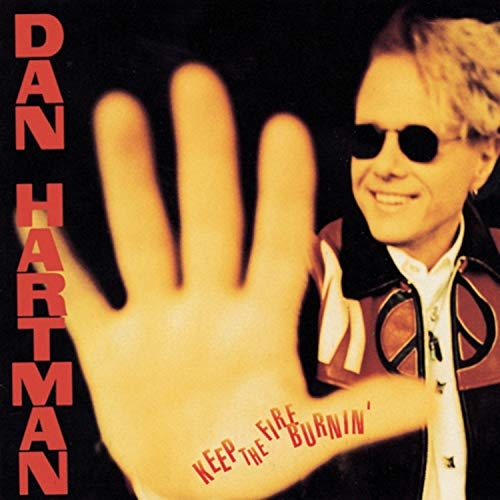 Dan Hartman - Keep the Fire Burnin - Zortam Music