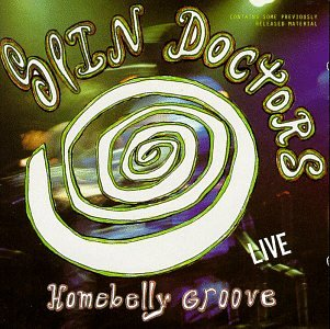 Spin Doctors - Homebelly Groove...Live - Zortam Music