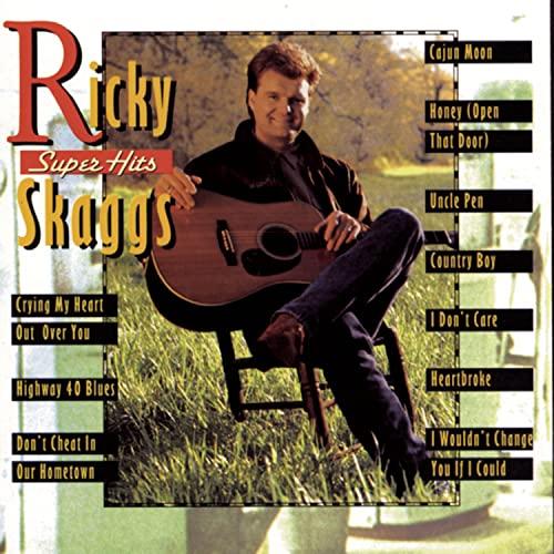 Ricky Skaggs - Super Hits - Zortam Music