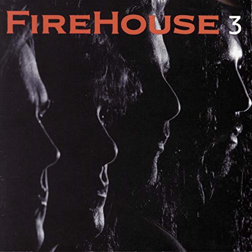 FIREHOUSE - Firehouse, 3 - Zortam Music