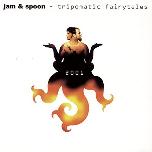 Jam & Spoon - Tripomatic Fairytales 2001 - Zortam Music