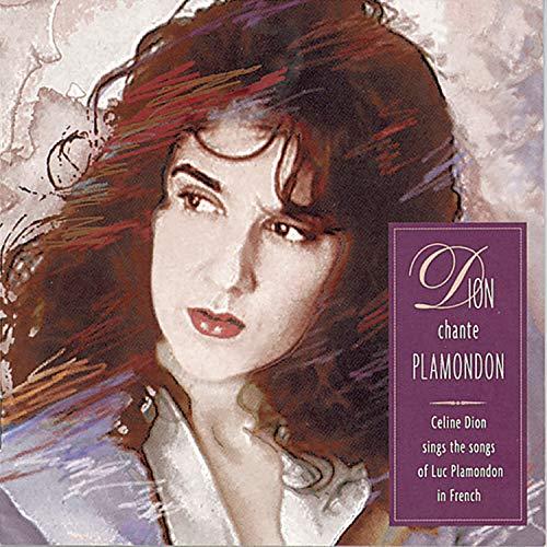 Celine Dion - Dion Chante Plamondon - Zortam Music