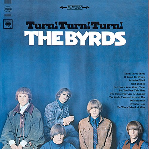 The Byrds - Turn! Turn! Turn! (To Everything There Is A Season) - Lyrics2You