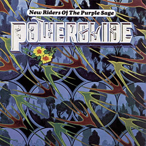 New Riders of the Purple Sage - Powerglide - Zortam Music