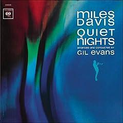 ♪Quiet Nights /Miles Davis