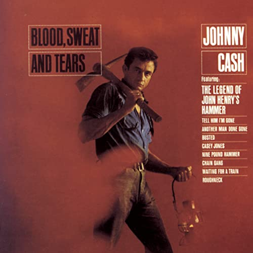 Johnny Cash - Blood, Sweat & Tears - Zortam Music