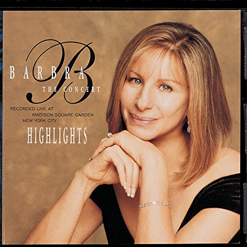 Barbra Streisand - The Concert -- Highlights - Zortam Music