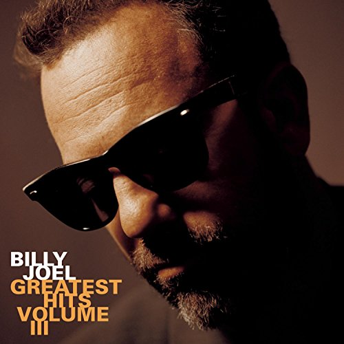 Billy Joel - Greatest Hits, Vol. 3 - Zortam Music