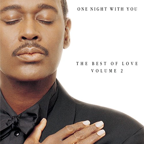 Luther Vandross - One Night With You / The Best Of Love Vol. 2 - Zortam Music