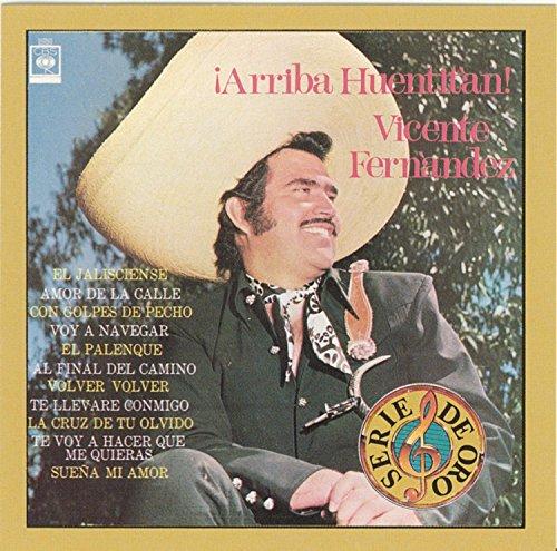 Vicente Fernandez - Arriba Huentitan - Zortam Music