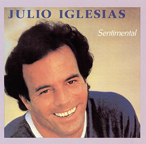 Julio Iglesias - Sentimental - Zortam Music