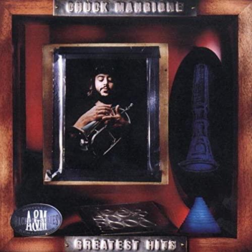 Chuck Mangione - Chuck Mangione - Greatest Hits - Zortam Music