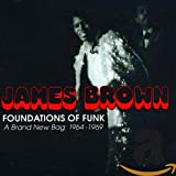 The Foundations of Funk: a Brand New Bag 1964-1969