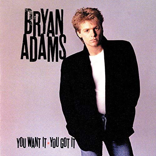 Bryan Adams - You Want It, You Got - Zortam Music