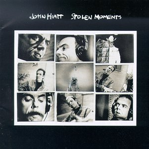 John Hiatt - Stolen Moments - Zortam Music