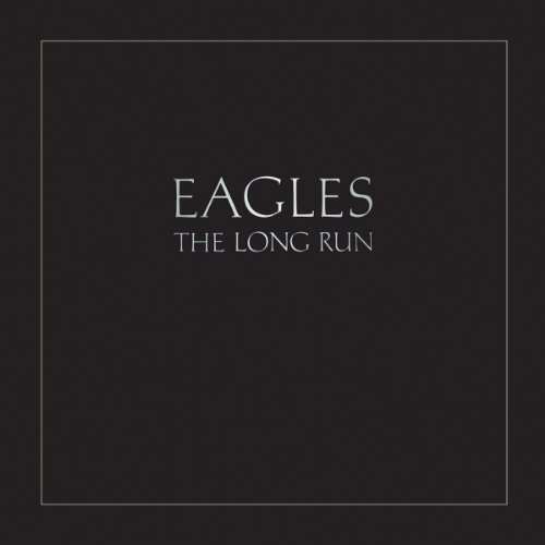 Eagles - The Long Run - Zortam Music