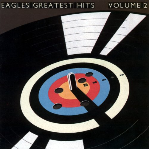 Eagles - The Eagles Greatest Hits, Vol. 2 - Zortam Music