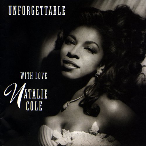 Natalie Cole - Unforgettable  With Love - Zortam Music
