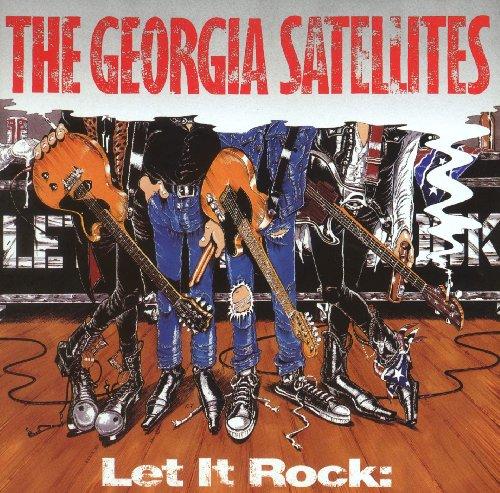 The Georgia Satellites - Let It Rock - the Best of - Zortam Music
