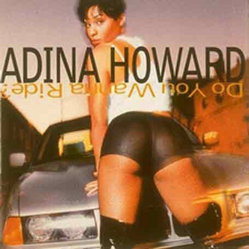Adina Howard - Do You Wanna Ride? - Zortam Music