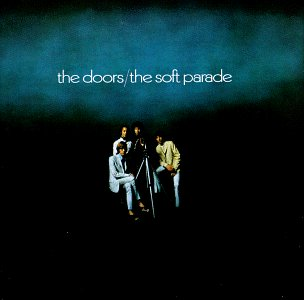 The Doors - The Soft Parade (1969) - Zortam Music