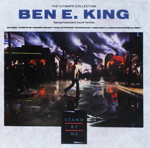 Ben E. King - The Ultimate Collection - Stand by Me (Best of Ben E. Kind with the Drifters) - Zortam Music
