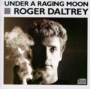 ROGER DALTREY - Under a Raging Moon - Zortam Music
