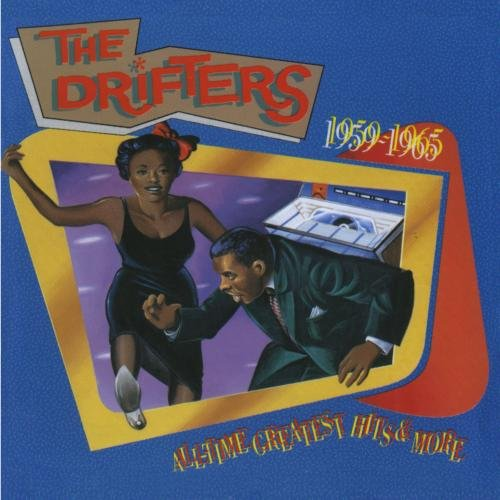 The Drifters - All-Time Greatest Hits & More: 1959-1965 Disc 2 - Zortam Music