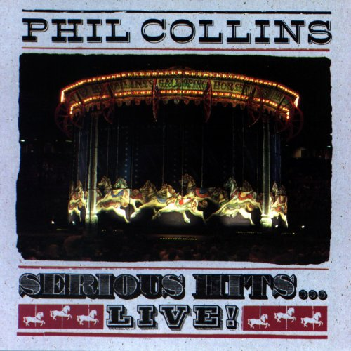 Phil Collins - Serious Hits...live_ - Zortam Music