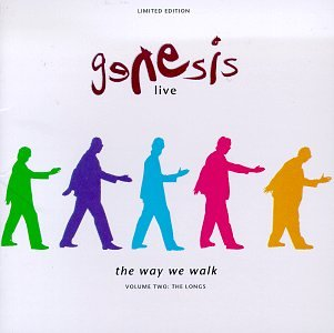 Genesis - Genesis Live_ The Way We Walk, Vol. 2 (The Longs) - Zortam Music