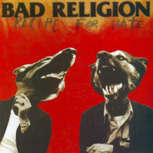 Bad Religion - Recipe For Hate Lyrics - Zortam Music