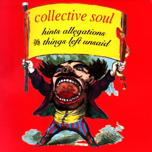 Collective Soul - Hints Allegations And Things.. - Zortam Music