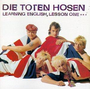 Die Toten Hosen - Learning English: Lesson I - Zortam Music