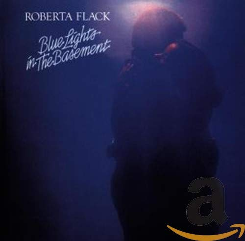 Roberta Flack - Blue Lights In The Basement - Zortam Music