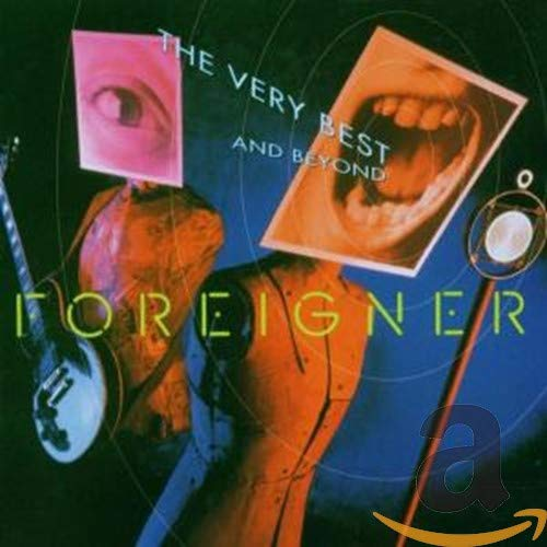 Foreigner - Very Best And Beyond - Zortam Music